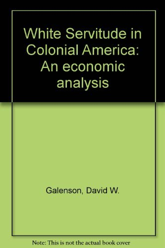9780521236867: White Servitude in Colonial America: An economic analysis