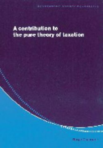 A Contribution to the Pure Theory of Taxation: Guesnerie, Roger