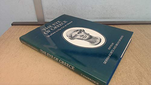 The Eye of Greece: Studies in the Art of Athens