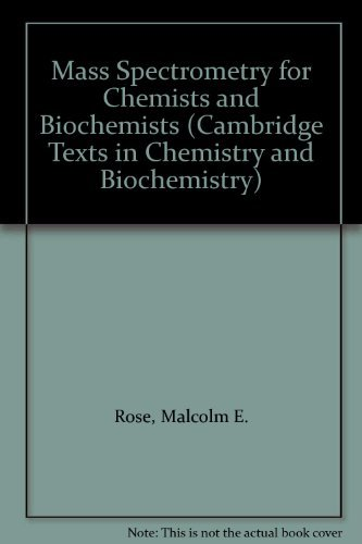 9780521237291: Mass Spectrometry for Chemists and Biochemists (Cambridge Texts in Chemistry and Biochemistry)