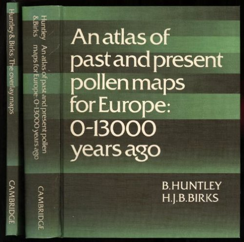 9780521237352: Atlas of Past and Present Pollen Maps for Europe: 0-13000 Years Ago and The Overlay Maps (Complete in 2 Volumes in Slipcase)