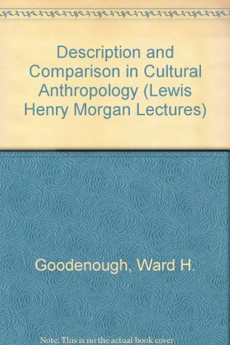 9780521237406: Description and Comparison in Cultural Anthropology (Lewis Henry Morgan Lectures)