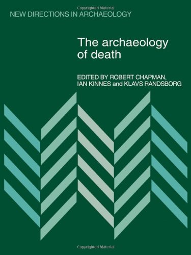 9780521237758: The Archaeology of Death (New Directions in Archaeology)