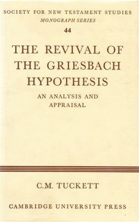 9780521238038: The Revival of the Griesbach Hypothesis: An Analysis and Appraisal (Society for New Testament Studies Monograph Series)