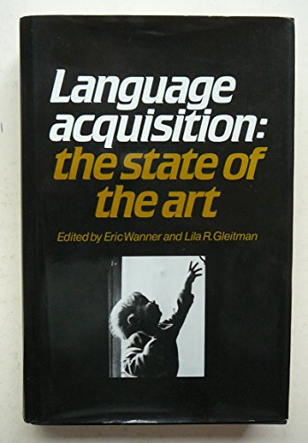 9780521238175: Language Acquisition: The State of the Art