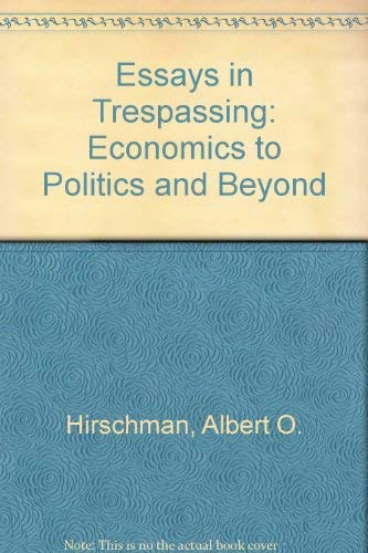 9780521238267: Essays in Trespassing: Economics to Politics and Beyond