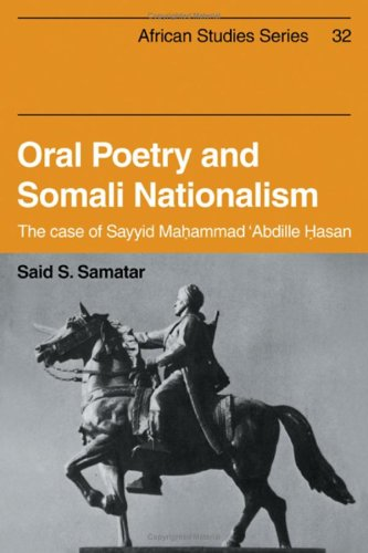 9780521238335: Oral Poetry and Somali Nationalism: The Case of Sayid Mahammad 'Abdille Hasan (African Studies)