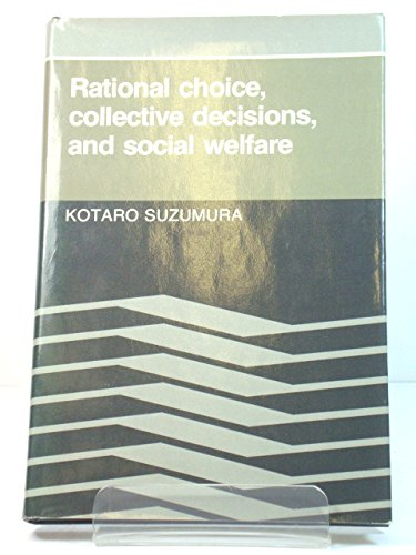 9780521238625: Rational Choice, Collective Decisions, and Social Welfare
