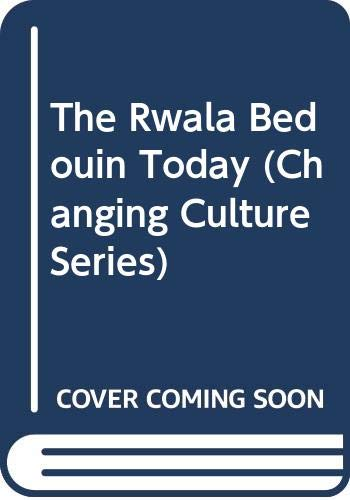 9780521238779: The Rwala Bedouin Today (Changing Culture Series)