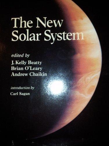 The New Solar System: Beatty, J. Kelly;Chaikin, Andrew;O'Leary, Brian (Editors)