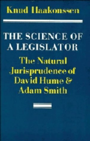 9780521238915: The Science of a Legislator: The Natural Jurisprudence of David Hume and Adam Smith