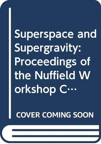 9780521239080: Superspace and Supergravity: Proceedings of the Nuffield Workshop, Cambridge