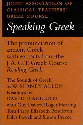 Speaking Greek Cassette (Reading Greek) (0521239133) by Joint Association of Classical Teachers