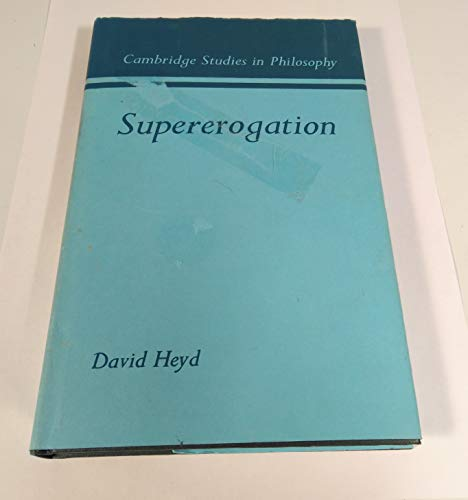 9780521239356: Supererogation (Cambridge Studies in Philosophy)