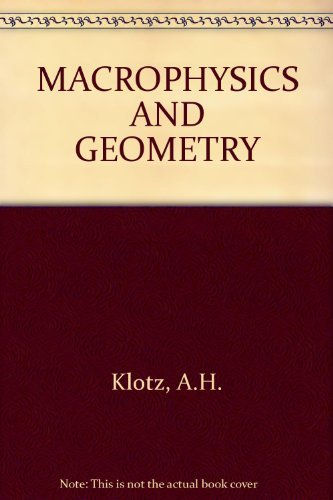 9780521239387: Macrophysics and Geometry: From Einstein's Unified Field Theory to Cosmology