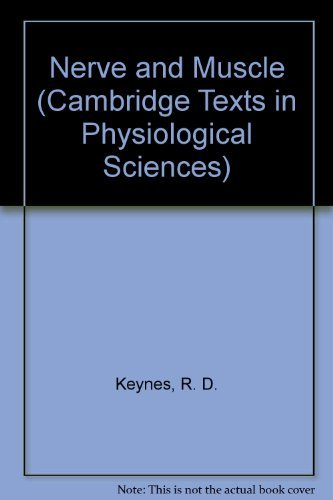9780521239455: Nerve and Muscle (Cambridge Texts in Physiological Sciences)