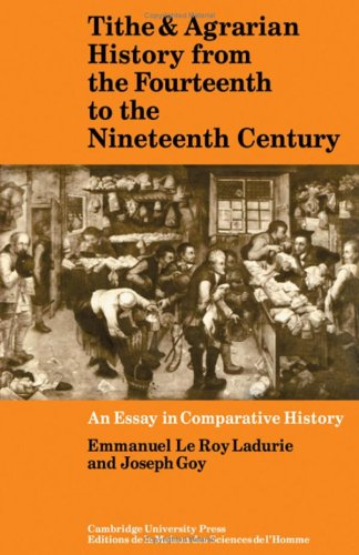 Tithe and Agrarian History from the Fourteenth: Le Roy Ladurie,