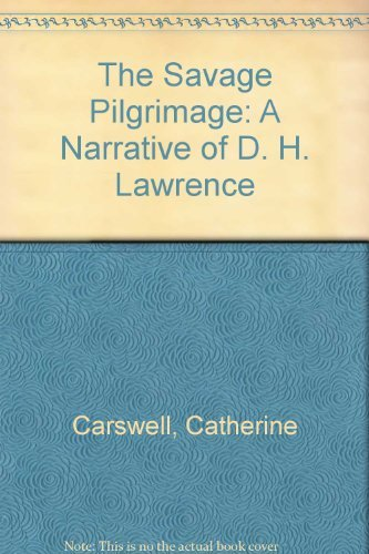 9780521239752: The Savage Pilgrimage: A Narrative of D. H. Lawrence