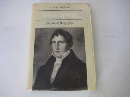 9780521239905: Louis Spohr: A Critical Biography