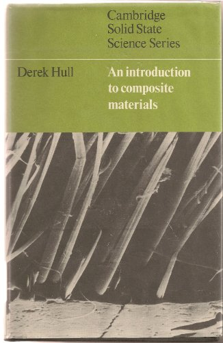 9780521239912: An Introduction to Composite Materials (Cambridge Solid State Science Series)