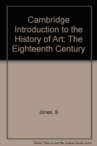 9780521240031: The Eighteenth Century (Cambridge Introduction to the History of Art) (Vol. 5)