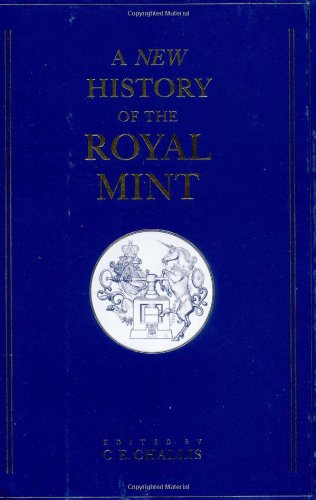 9780521240260: A New History of the Royal Mint