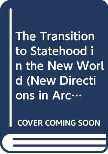 9780521240758: The Transition to Statehood in the New World (New Directions in Archaeology)