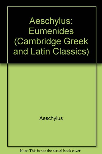 9780521240840: Aeschylus: Eumenides (Cambridge Greek and Latin Classics)