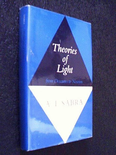 9780521240949: Theories of Light: From Descartes to Newton