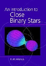 9780521241069: An Introduction to Close Binary Stars