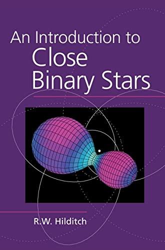 9780521241069: An Introduction to Close Binary Stars (Cambridge Astrophysics)