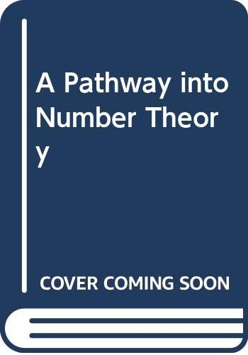 9780521241182: A Pathway into Number Theory
