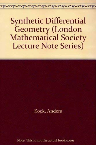 9780521241380: Synthetic Differential Geometry (London Mathematical Society Lecture Note Series)