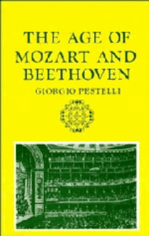 9780521241496: The Age of Mozart and Beethoven