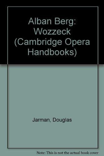 9780521241519: Alban Berg: Wozzeck (Cambridge Opera Handbooks)