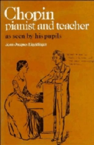 9780521241595: Chopin: Pianist and Teacher: As Seen by his Pupils