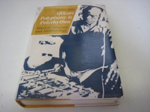 9780521241601: African Polyphony and Polyrhythm: Musical Structure and Methodology