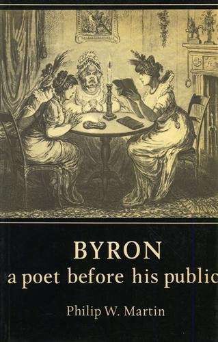 9780521241861: Byron: A Poet before his Public