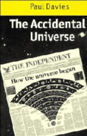 The Accidental Universe: Davies, P. C.