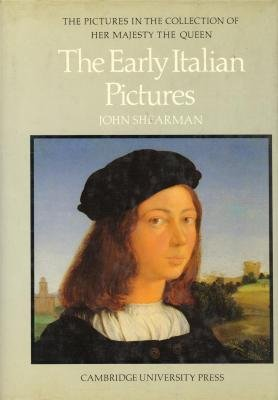 9780521242141: The Early Italian Pictures in the Collection of Her Majesty The Queen (The Pictures in the Collection of Her Majesty the Queen)