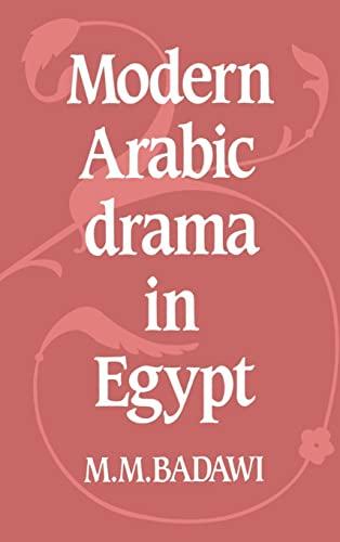 9780521242226: Modern Arabic Drama in Egypt