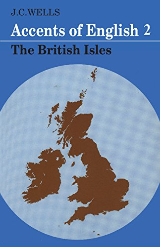 9780521242240: Accents of English: Volume 2: The British Isles v. 2