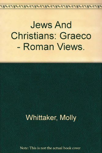 9780521242516: Jews and Christians: Volume 6: Graeco-Roman Views (Cambridge Commentaries on Writings of the Jewish and Christian World)