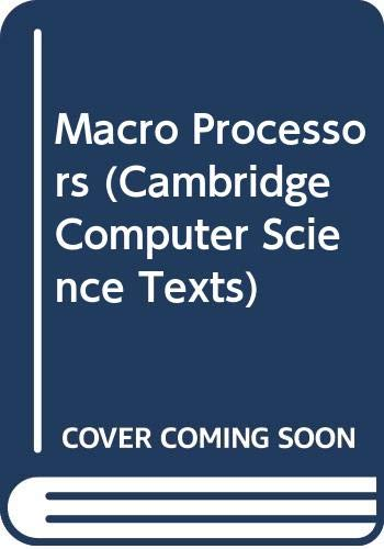 Macro Processors (Cambridge Computer Science Texts): A. J. Cole