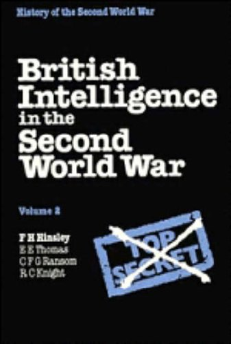 9780521242905: British Intelligence in the Second World War: Volume 2, Its Influence on Strategy and Operations