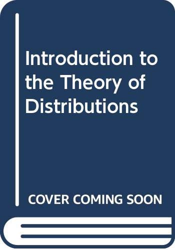 9780521243001: Introduction to the Theory of Distributions