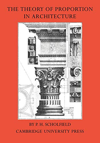 9780521243155: The Theory of Proportion in Architecture