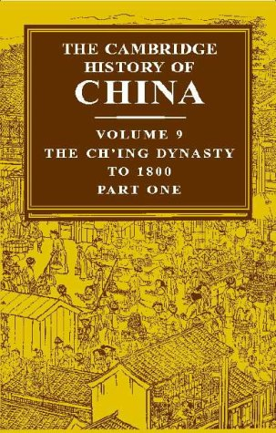 9780521243346: The Cambridge History of China: Ch'Ing Empire to 1800 Pt. 1