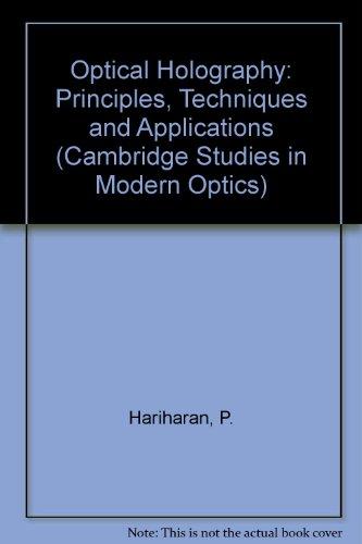 9780521243483: Optical Holography: Principles, Techniques