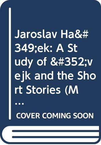 9780521243520: Jaroslav Haŝek: A Study of Švejk and the Short Stories (Major European Authors Series)